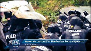 Auf ein Wort: Waren wir umsonst im Hambacher Forst eingesetzt?