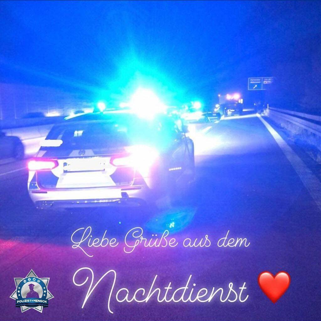 """""""Guten Morgen, ich bin Polizistin aus Baden-Württemberg und wollte allen mal liebe Grüße aus dem Nachtdienst da lassen, Mari"""""""