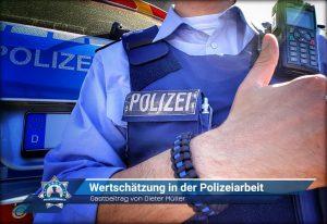 Gastbeitrag von Dieter Müller: Wertschätzung in der Polizeiarbeit