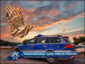 Herzenswunsch erfüllt: Verkehrsteilnehmer spricht Gebet für Polizisten