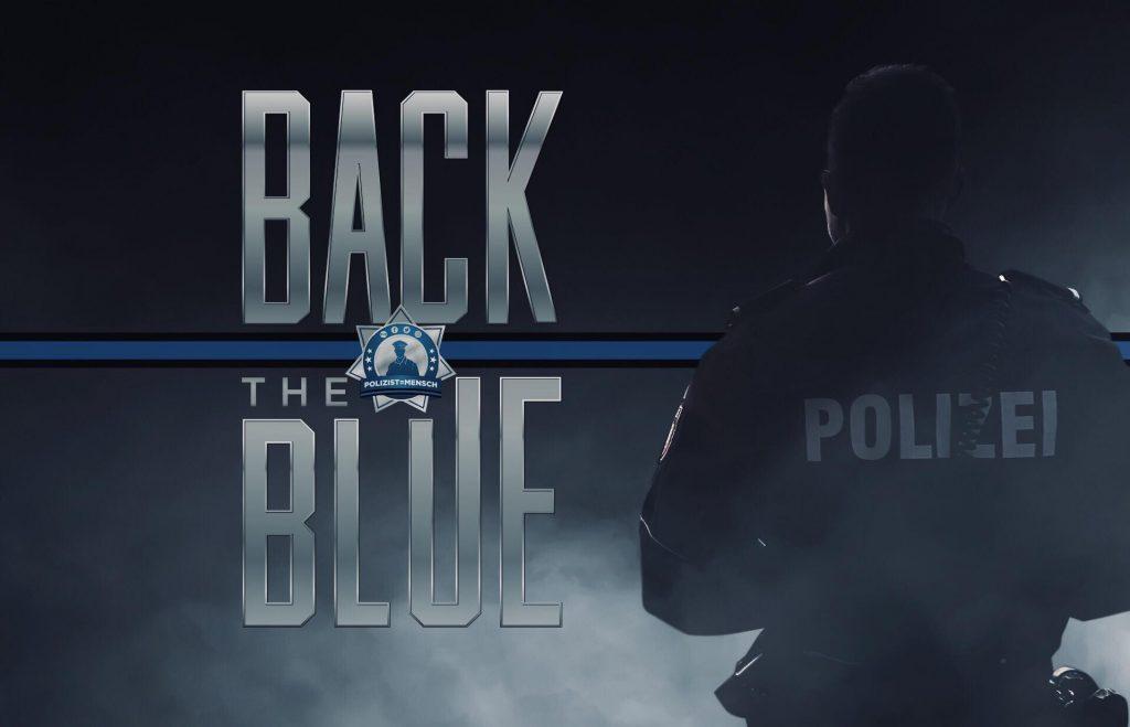 Respekt, Anerkennung und Unterstützung: Back the Blue!