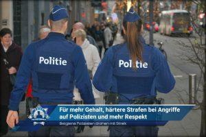 Belgiens Polizisten drohen mit Streik: Für mehr Gehalt, härtere Strafen bei Angriffe auf Polizisten und mehr Respekt