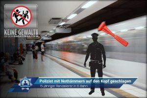 15-jähriger Randalierer in S-Bahn: Polizist mit Nothämmern auf den Kopf geschlagen