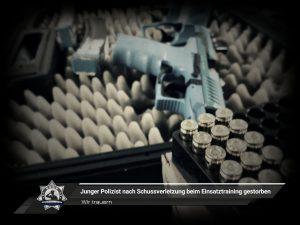Wir trauern: Junger Polizist nach Schussverletzung beim Einsatztraining gestorben