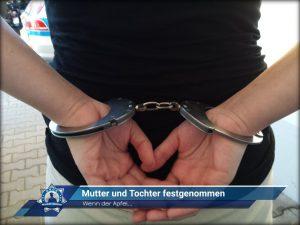 Wenn der Apfel...: Mutter und Tochter festgenommen