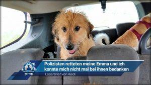Leserbrief von Heidi: Polizisten retteten meine Emma und ich konnte mich nicht mal bei ihnen bedanken