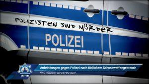 """""""Polizisten sind Mörder"""": Anfeindungen gegen Polizei nach tödlichem Schusswaffengebrauch"""