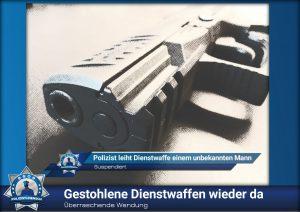 Überraschende Wendung: Gestohlene Dienstwaffen wieder da