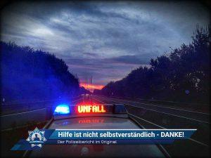 Der Polizeibericht im Original: Hilfe ist nicht selbstverständlich - Daher ein großes DANKE!
