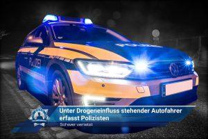 Schwer verletzt: Unter Drogeneinfluss stehender Autofahrer erfasst Polizisten