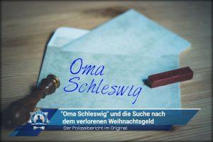 """Der Polizeibericht im Original: """"Oma Schleswig"""" und die Suche nach dem verlorenen Weihnachtsgeld"""