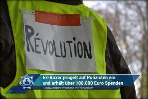 Gelbwesten-Proteste in Frankreich: Ex-Boxer prügelt auf Polizisten ein und erhält über 100.000 Euro Spenden