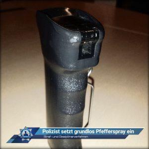 Straf- und Disziplinarverfahren: Polizist setzt grundlos Pfefferspray ein