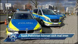 Die positive Geschichte von Kathrin: Auch Polizisten können sich mal irren