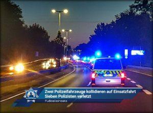 Fußballeinsatz: Zwei Polizeifahrzeuge kollidieren auf Einsatzfahrt