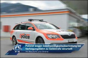 Mit Blaulicht und Sirene: Polizist wegen Geschwindigkeitsübertretung bei Verfolgungsfahrt zu Geldstrafe verurteilt