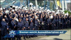 Personal-, Bewerber- und Geldmangel: Bremen weicht Auswahlverfahren auf
