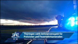 Wenn der Täter mittellos ist: Thüringen zahlt Schmerzensgeld für Polizisten und Feuerwehrkameraden