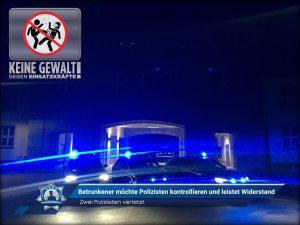 Zwei Polizisten verletzt: Betrunkener möchte Polizisten kontrollieren und leistet Widerstand