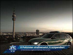Unterstützungskommando München: 8 Polizisten strafversetzt, 6 suspendiert