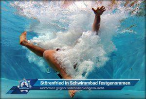 Uniformen gegen Badehosen eingetauscht: Störenfried in Schwimmbad festgenommen
