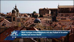 Die positive Geschichte von Valerija: Mein lustiges Urlaubserlebnis mit der Polizei in Kroatien