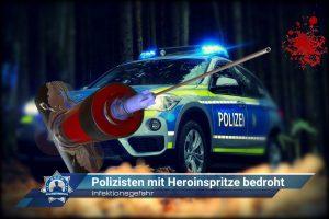 Infektionsgefahr: Polizisten mit Heroinspritze bedroht