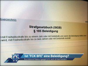 """Bundesverfassungsgericht soll entscheiden: Ist """"FCK BFE"""" eine Beleidigung?"""