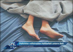 Widerstand geleistet: Polizisten vollstrecken Haftbefehl unterm Bett