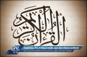Keine extremistischen Anschauungen bei der Polizei: Salafistischer Polizeischüler aus dem Dienst entfernt