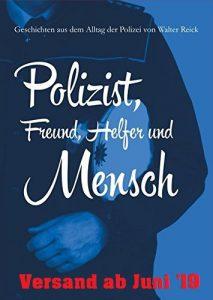 """""""Polizist, Freund, Helfer und Mensch"""": Erlös des Buchverkaufs eines Polizisten soll an Kinderkrebsforschung gehen"""