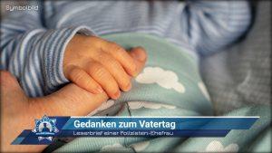 Leserbrief einer Polizisten-Ehefrau: Gedanken zum Vatertag