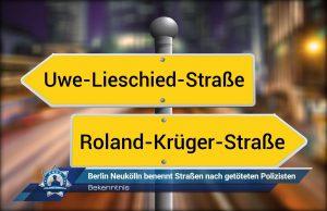 Bekenntnis: Berlin Neukölln benennt Straßen nach getöteten Polizisten