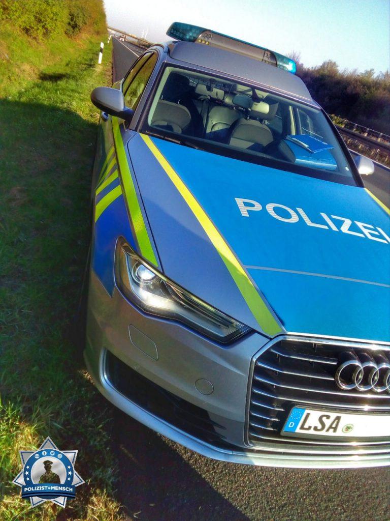"""""""Liebe Grüße von der Autobahnpolizei aus dem südlichen Sachsen-Anhalt. Wünsche euch allen einen guten Start in die neue Woche, Philip"""""""
