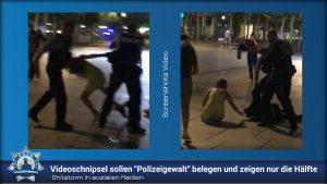 """Shitstorm in sozialen Medien: Videoschnipsel sollen """"Polizeigewalt"""" belegen und zeigen nur die Hälfte"""