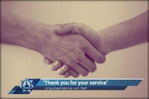 """Urlaubserlebnis von Ralf: """"Thank you for your service"""""""