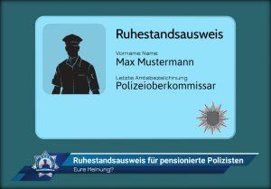 Eure Meinung? Ruhestandsausweis für pensionierte Polizisten