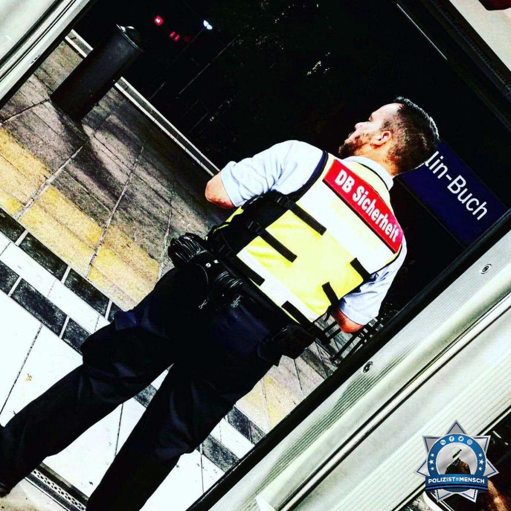 """""""DB Sicherheit, 24/7 für euch da... Ruhigen Dienst für alle Sicherheitskräfte! Ken"""""""