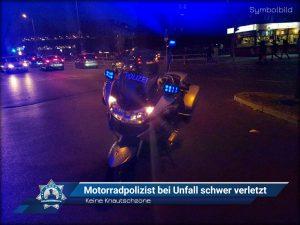Keine Knautschzone: Motorradpolizist bei Unfall schwer verletzt