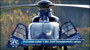 Finanzieller Ruin: Polizisten sollen 1 Million Euro Schadenersatz zahlen