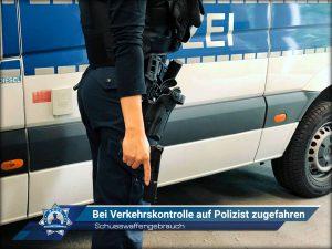 Schusswaffengebrauch: Bei Verkehrskontrolle auf Polizist zugefahren