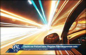 Obergerichtliches Urteil: Flucht vor Polizei kann illegales Fahrzeugrennen sein