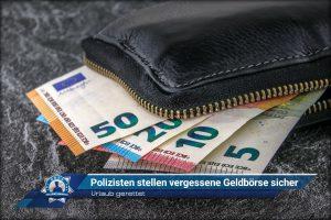 Urlaub gerettet: Polizisten stellen vergessene Geldbörse sicher