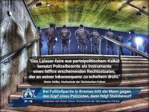 Gedanken von Dieter Müller von der Hochschule der Sächsischen Polizei zu: Bei Fußballpartie in Bremen tritt ein Mann gegen den Kopf eines Polizisten, dann folgt Steinbewurf