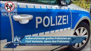 Verkehrskontrolle eskaliert: Außenstehende greifen Polizisten an - Fünf Verletzte, davon drei Polizisten