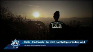 Gedanken einer Polizistin: Halle - Ein Einsatz, der mich nachhaltig verändern wird