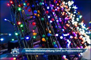 Nachbarschaftsstreit: Weihnachtsbeleuchtung führt zu Polizeieinsatz