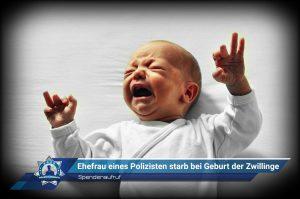 Spendenaufruf: Ehefrau eines Polizisten starb bei Geburt der Zwillinge