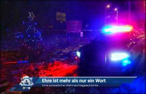 Eine polizeiliche Weihnachtsgeschichte: Ehre ist mehr als nur ein Wort