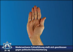 Niedersachsens Polizeiführung stellt sich geschlossen gegen politische Einschüchterung